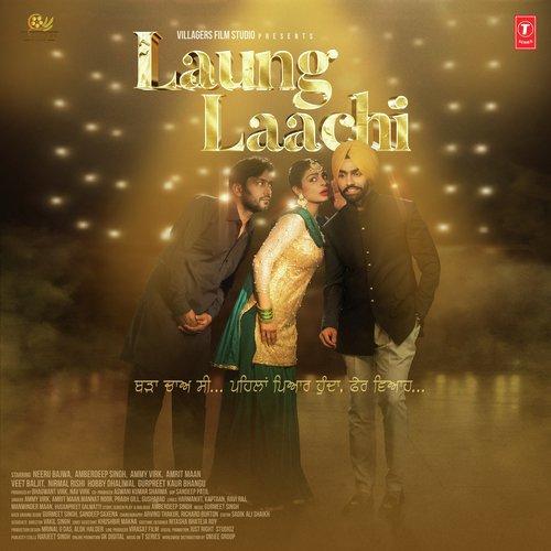 Laung Laachi Title Track (Male Version)