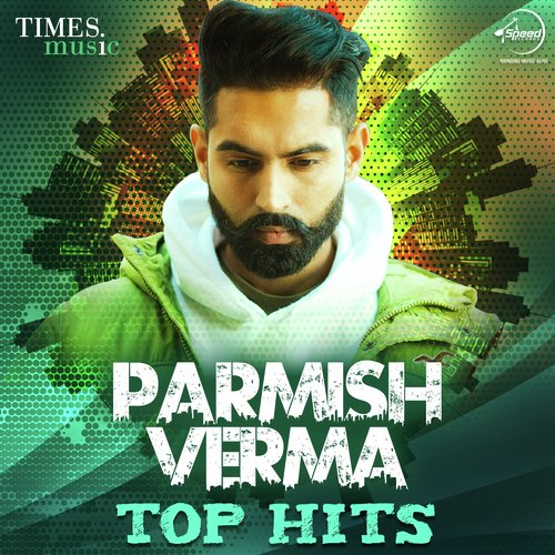 Shara Song Download Parmish Verma: Gaal Ni Kadni (Full Song)