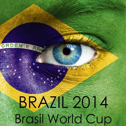 Workout Music Song - Download Brazil 2014 - Brasil World Cup