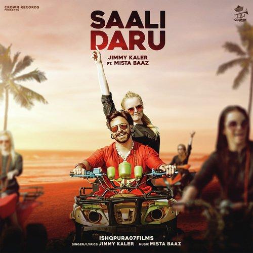 Saali Daaru (Full Song) - Jimmy Kaler feat  Mista Baaz