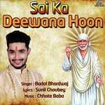 Sai Ka Deewana Hoon Songs