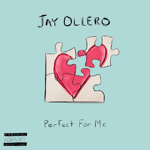 Perfect For Me Lyrics - Jay Ollero - Only on JioSaavn