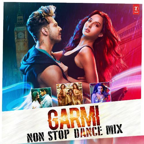 Garmi Non Stop Dance Mix(Remix By Kedrock,Sd Style)