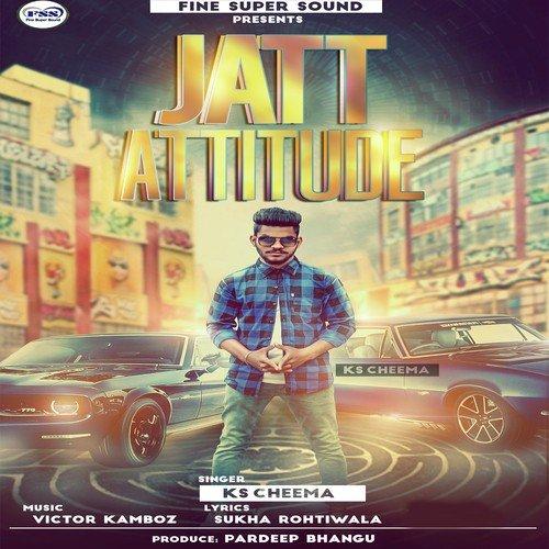 Song Ve Jatt Attitude Lyrics - Fashion 24/7 X