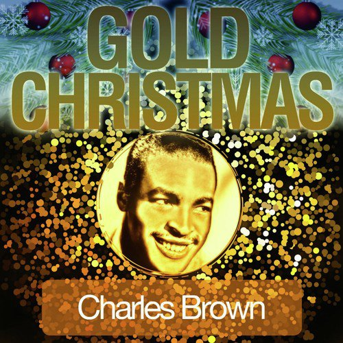 Merry Christmas Baby. Gold Christmas by Charles Brown ...