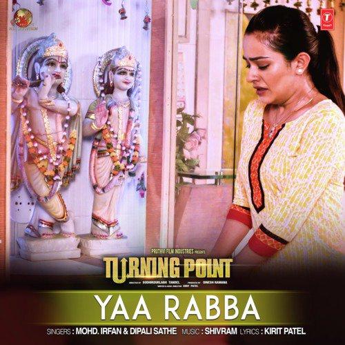 "Yaa Rabba (From ""Turning Point"")"