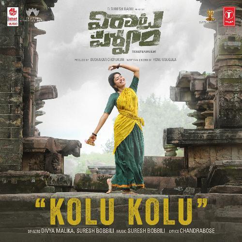 "Kolu Kolu (From ""Virataparvam"")"