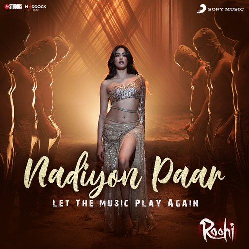 """Nadiyon Paar (Let the Music Play Again) (From """"Roohi"""")"""