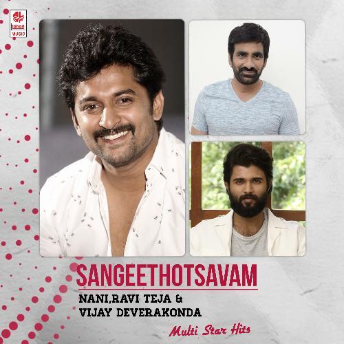 Sangeethotsavam - Nani,Ravi Teja & Vijay Deverakonda Multi Star Hits