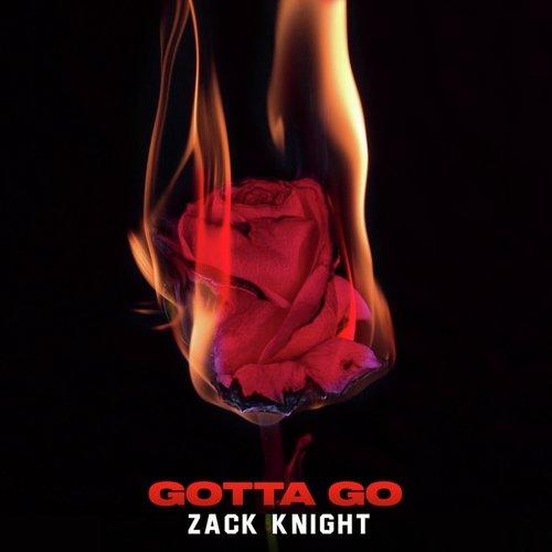 Gotta Go by Zack Knight Full Mp3 Song ( mp3 album