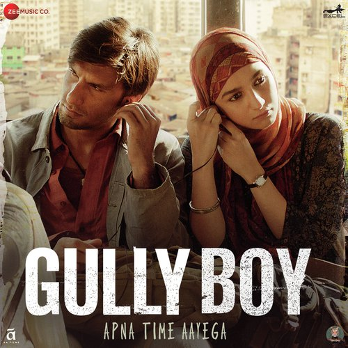Apna Time Aayega Song - Download Gully Boy Song Online Only