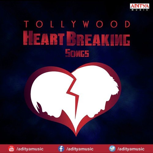 Tollywood Heart Breaking Songs