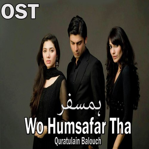 Listen to Wo Humsafar Tha (From