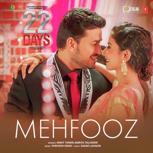 Mehfooz (22 Days) Ankit Tiwari Mp3 Song ( mp3 album