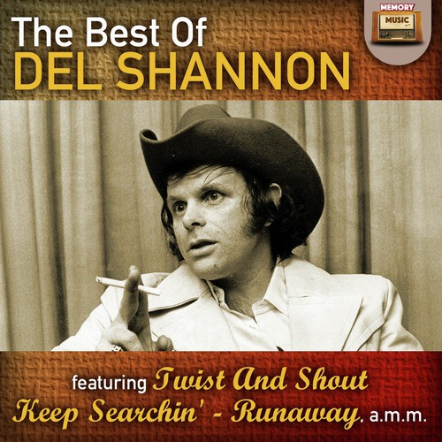 Runaway Lyrics - Del Shannon - Only on JioSaavn