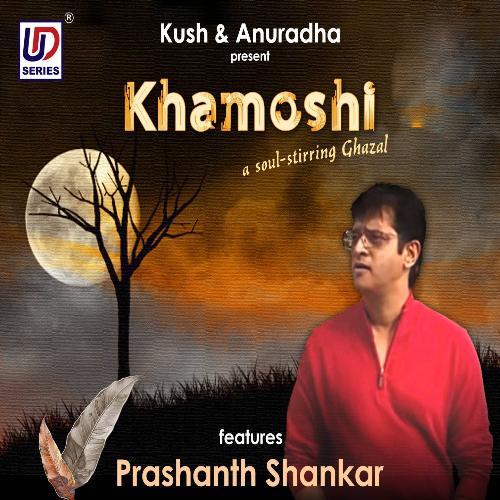Khamoshi (A Soul - Stirring Ghazal)