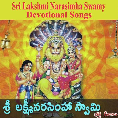 Sri Lakshmi Narasimha Swamy Devotional Songs