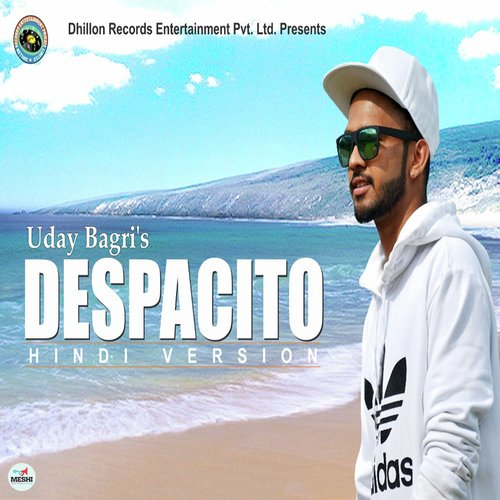 Despacito Song - Download Despacito (Hindi Version) Song