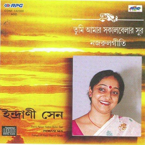 Tumi Aamar Sakal Belar Sur - Indrani Sen - Kazi Nazrul