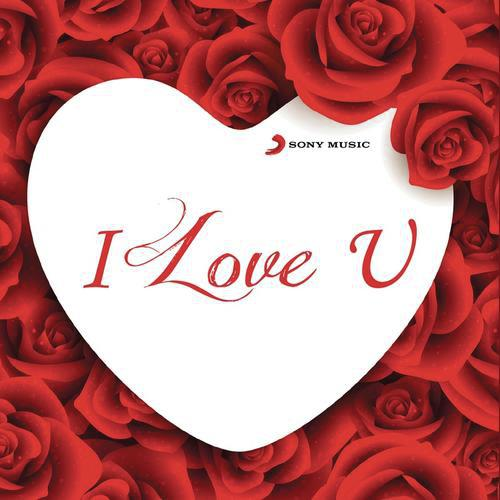 I Love You Songs Download And Listen To I Love You Songs Online