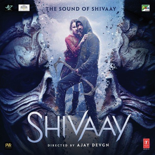 Shivaay Songs - Download and Listen to Shivaay Songs Online
