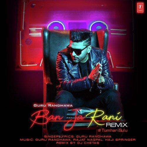 Ban Ja Rani Remix