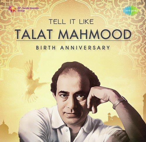 Tell It Like Talat Mahmood - Birth Anniversary