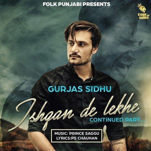 Ishqan De Lekhe Song - Download Ishqan De Lekhe (Continued