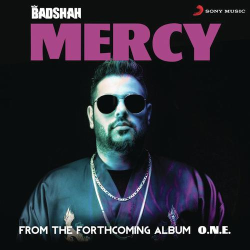 Mercy - Badshah - Download or Listen Free Online - Saavn