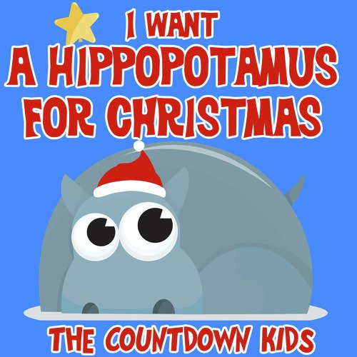 I Want A Hippopotamus For Christmas Lyrics.I Want A Hippopotamus For Christmas Lyrics The Countdown