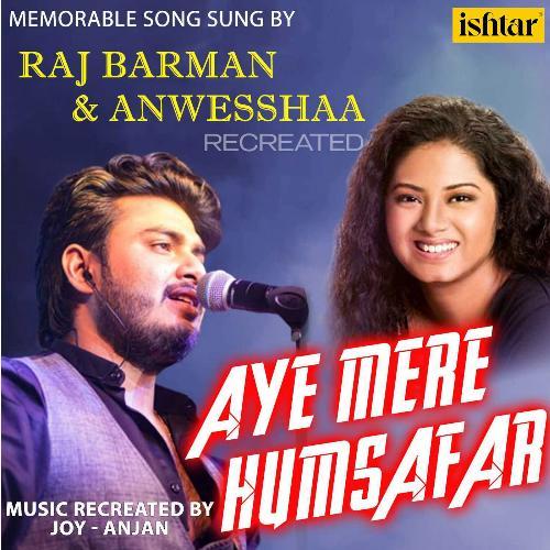 Aye Mere Humsafar - Recreated