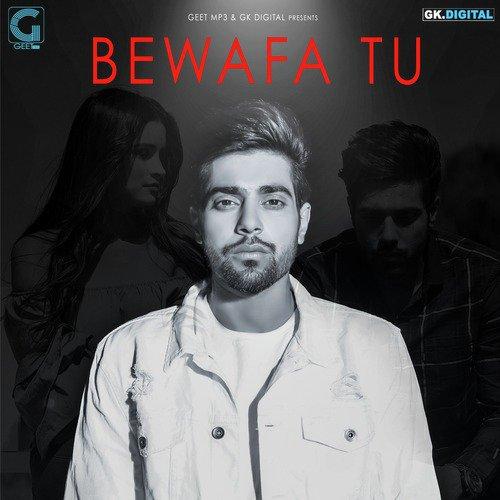 Bewafa Tu Song Guri Mad Com: Download Or Listen Free