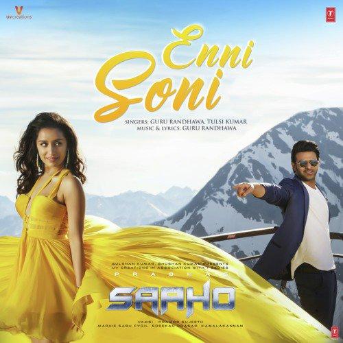 "Enni Soni (From ""Saaho"")"