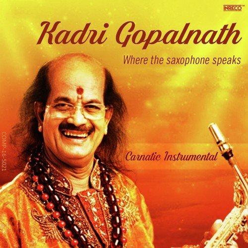 Kadri Gopalnath - Where the Saxophone Speaks