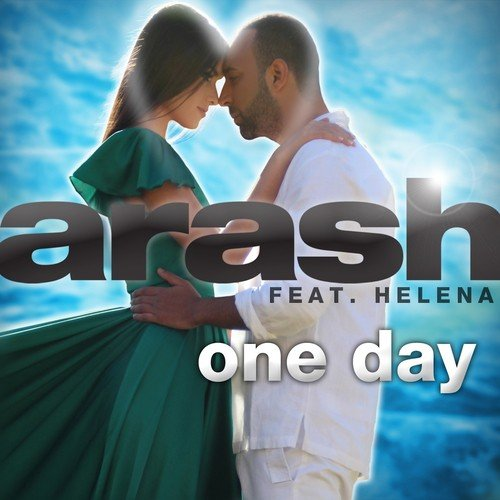 One Day by Arash - Download or Listen Free Only on JioSaavn