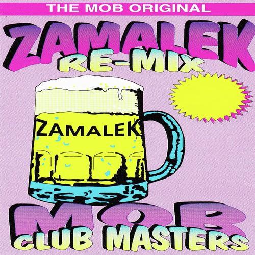 Zamalek (Amalahle Soul Mix) Song - Download The Mob Original