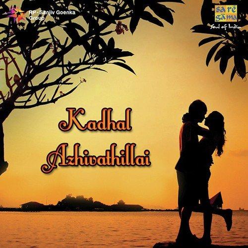 Kadhal Azhivathillai