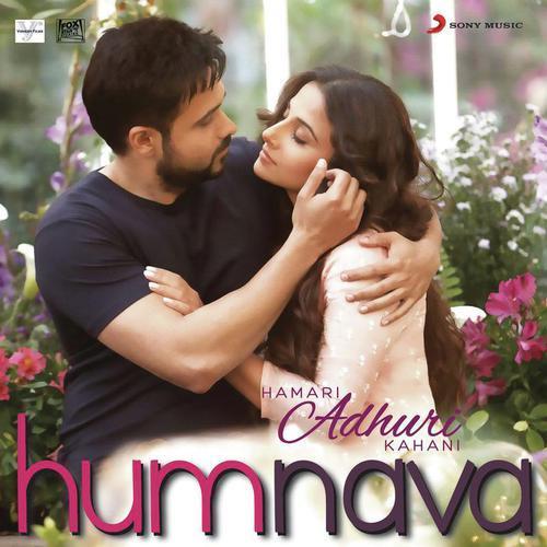 Hamari adhuri kahani by jeet gannguli song download hamari.