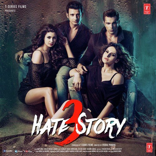 Hate Story 3 - All Songs - Download Or Listen Free Online -7360