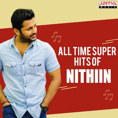 All Time Super Hits Of Nithiin