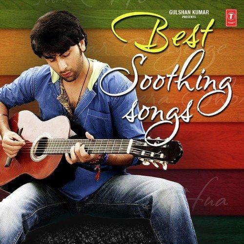 Best Soothing Songs