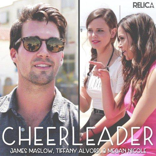 Listen to Cheerleader Songs by James Maslow, Megan Nicole