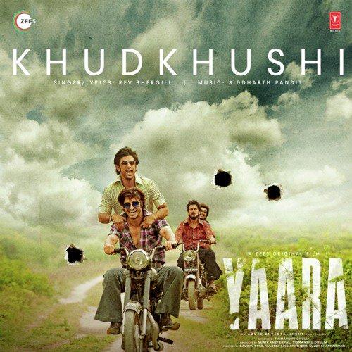 """Khudkhushi (From """"Yaara"""")"""