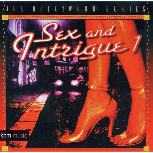 Dangers And Desires Song - Download The Hollywood Series - Sex and
