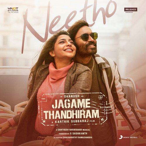 """Neetho (From """"Jagame Thandhiram (Telugu)"""")"""