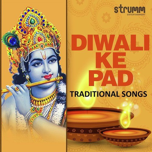Diwali Ke Pad - Traditional Songs by Rattan Mohan Sharma