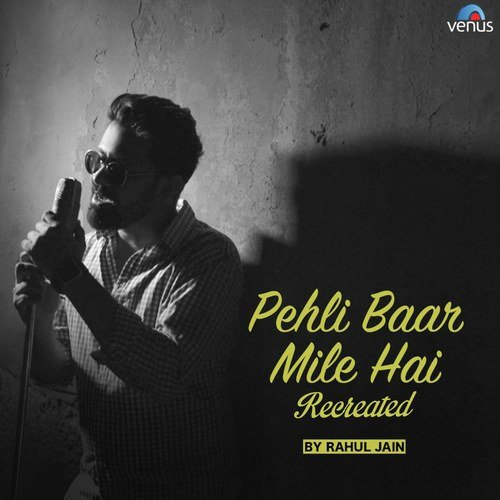 Pehli Mulakat Song Download By Rohanpreet: Recreated (Full Song)