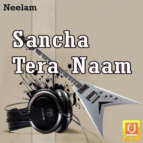 Sancha tera naam song download jago mohan pyare, vol. 2 song.