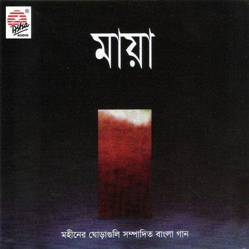 Maya Re Maya Re Bengali Song Download: Raja, Bonnie Chakraborty