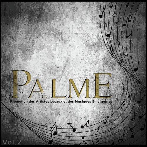 Palme, Vol. 2 (Promotion des artistes locaux et des musiques émergentes)